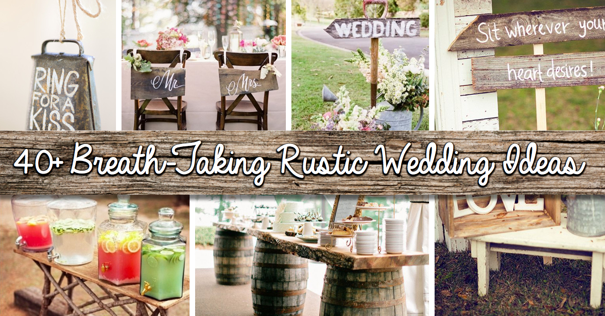 Outdoor Country Wedding Shower Ideas: 40 Amazing 'Rustic' Wedding Ideas!